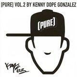 "Kenny ""Dope"" Gonzalez : [PURE] Vol. 2 (2004)"