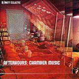 Afterhours: Chamber Music