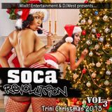 "Soca Revolution 3 ""Trini Christmas 2013"" Presented by Official DjWest"