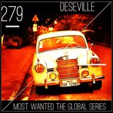 MOST WANTED THE GLOBAL SERIES EPISODE 279 DESEVILLE (limeradio.gr)
