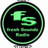 FreshSoundz radio Show NO1 Leon-C