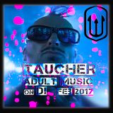 taucher_adult-music_on_DI_feb_2017