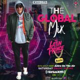 "DJ LATIN PRINCE ""The Global Mix"" With Your Host: Astra On The Air ""Globalization"" (05/23/2020)"