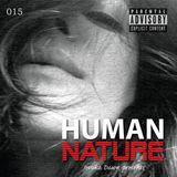 Human Nature 015 | #HN015