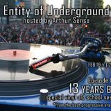 Arthur Sense - Entity of Underground #019: 13 Years Back [February 2013] on Insomniafm.com