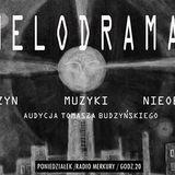Melodramat #003 - 2016.10.17