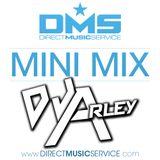 DMS MINI MIX WEEK #198 DJ ARLEY