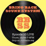 Bring Back Sound System Episode 10