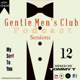 GENTLEMENS CLUB PODCAST SESSION12 ( MIXED BY TOMMY T)