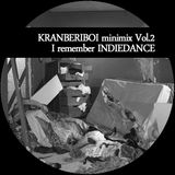 KRANBERIBOI minimix Vol. 2 - I remember INDIEDANCE