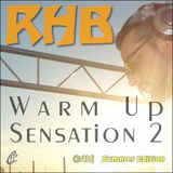 RHB - Warm Up Sensation 2  (Summer Edition)