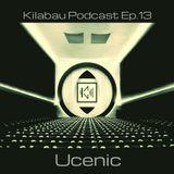 Ucenic - Kilabau Techno Podcast Ep.13