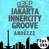Eps. 069: Jakarta Innercity Groove with Andezzz