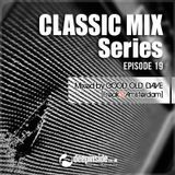 CLASSIC MIX Episode 19 mixed by Good Old Dave [Freak31 Amsterdam]