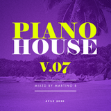 Martino B - Piano House vol.007 (July 2019)