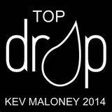 'TOP DROP' HOUSE (house/deep/garage/uk/bass) MIX 2014 (kev maloney)