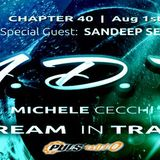 Michele Cecchi presents A Dream In Trance Chapter40 Special Guest Sandeep Sen