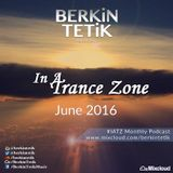 In A Trance Zone [June 2016]
