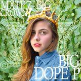 MXTP.7 - BIG CROWN by BIG DOPE P