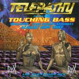 Devious 'RudeBoy' D Telepathy 'Touching Bass' 23rd Aug 1997