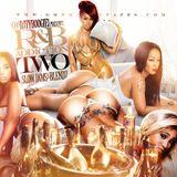 "DJTYBOOGIE PRESENTS ""R&B ADDICTION PT-2"" (SlowJamz & Blends)"