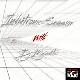 Indietronic Session W/Dj Majestic 03/12/2017