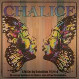 Rebellion - 420 Set at Chalice California 7.12.14