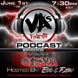 VA's Finest Podcast EP 001 Feat. Childsplay