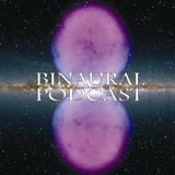 Binaural Podcast #6 - MarmorMetall - 'Chillin With Mandelbrot'
