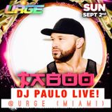 DJ PAULO live @ URGE (Space Miami Labor Day 2018)