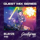 #42 Blayze Guest  Mix