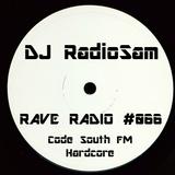 RadioSam Presents RAVE RADIO #066 LIVE on Code South 105.6 FM 02/01/2018