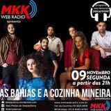 Programa Nas Pistas DeejayDony 09/11/2015 - As Bahias e a Cozinha Mineira
