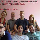 100 % Cotton Synths s3e9, 20. 10. 2015; Popscotch radio