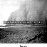 HaZa - SandStorm (Live Mixtape)