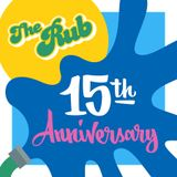 The Rub 15 Year Anniversary Mix