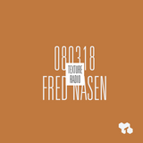 Texture Radio 08-03-18 w/ Fred Nasen at urgent.fm