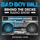 Behind The Decks Radio Show - Episode 3