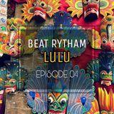 LuLu Beat Rythem Episode #004