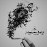 Unknown Faith - 02