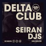 Delta Podcasts - Delta Club presents Seiran DJS (10.04.2018)