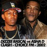 Dizzee Rascal v Asher D [Roll Deep v So Solid] Clash - Choice FM - 2002