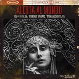 Palov/Alerta Al Mundo Vol.44  (Milk&Chocolate RadioStation)