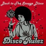 Back to the Savage Disco