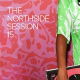 The Northside Session - Volume 15
