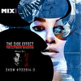 The Side Effect Mixshow #732014-3 | Mixed By Darris Hoskins