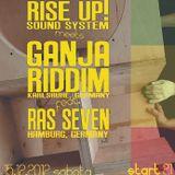 Ganja Riddim feat. Ras Seven presented by Rise up! Crew (Poland) Dec 2012