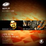 Rota 91 - 05/11/2016 - convidados - Edground and Mr Realistic