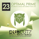 Optimal Prime Presents - Dub Cutz Vol 23 (With Guest Mix from Mavamatics) [UK DnB Podcast]