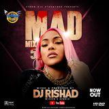 Mad Mixx Season. 5 Dj rishad (wicked and humble)  storm djz Nonstop (2018).mp4.mp3